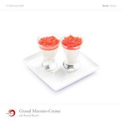 Grand Marnier-Creme mit Rosato-Kaviar