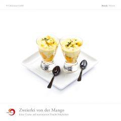 Zweierlei von der Mango - feine Creme auf marinierten Frucht-Stückchen