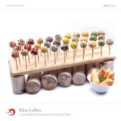 Käse-Lollies in verschiedenen Variationen mit Ciabatta-Sticks